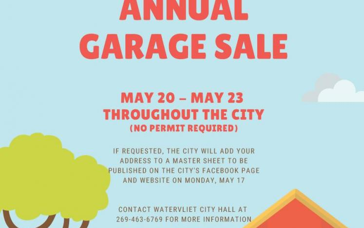 Watervliet announces City-Wide Garage Sale from May 20 to May 23.
